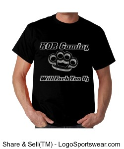 KOR gaming will fuck you up t shirt Design Zoom